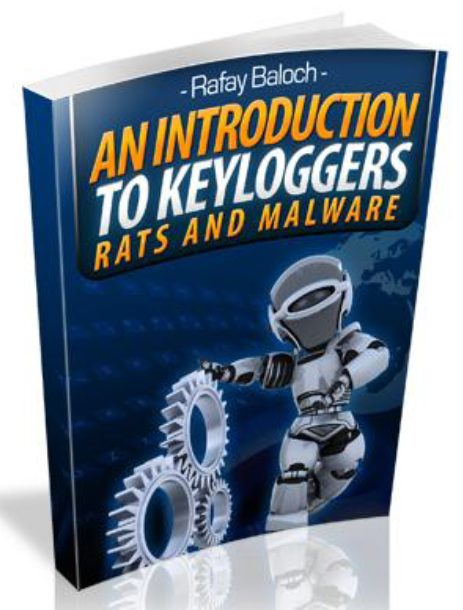 An Introduction To Keyloggers, RATS And Malware – book review